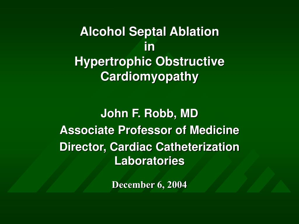 alcohol septal ablation in hypertrophic obstructive cardiomyopathy l.