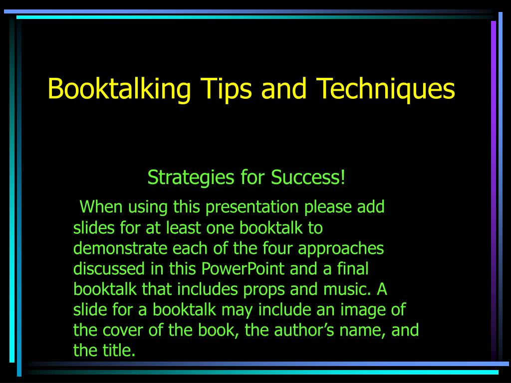 booktalking tips and techniques l.
