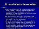 el movimiento de rotaci n