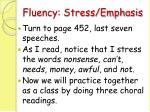 fluency stress emphasis