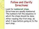 follow and clarify directions86