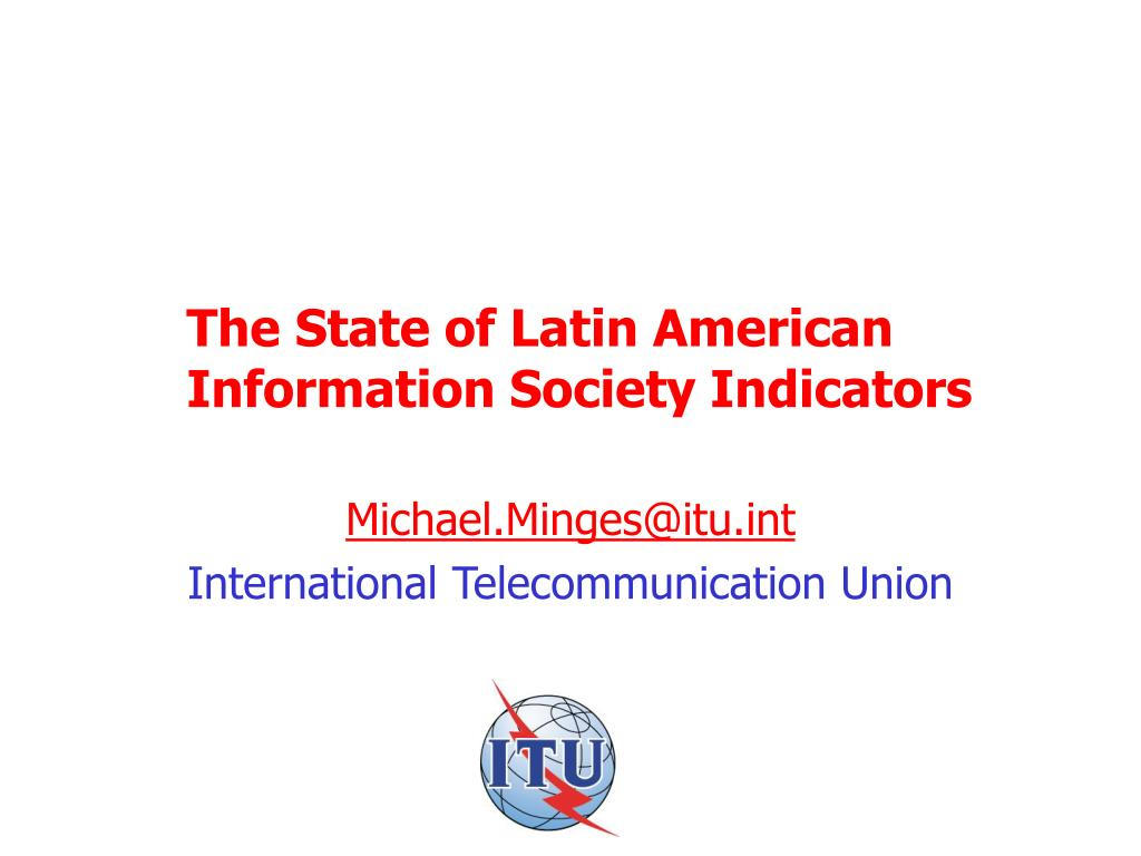 the state of latin american information society indicators l.