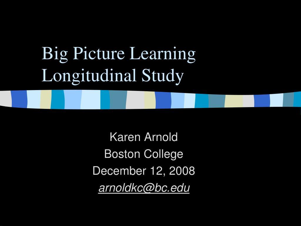 big picture learning longitudinal study l.
