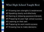 what high school taught best