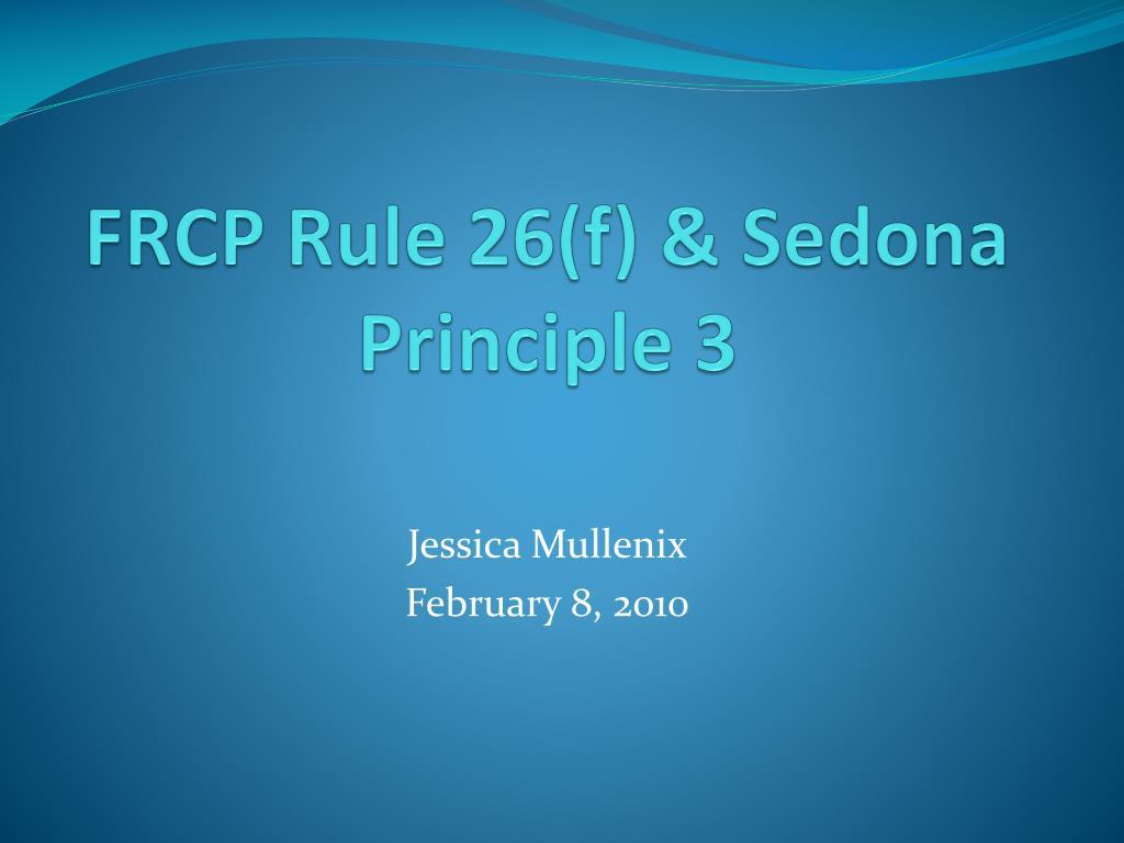 frcp rule 26 f sedona principle 3 l.