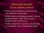 bakterijski keratitis ulcus serpens corneae