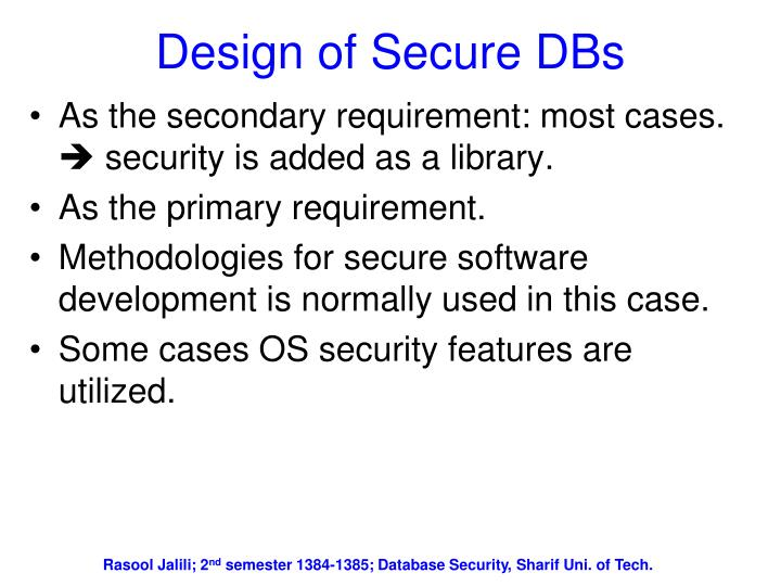 Design of Secure DBs