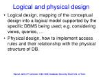logical and physical design