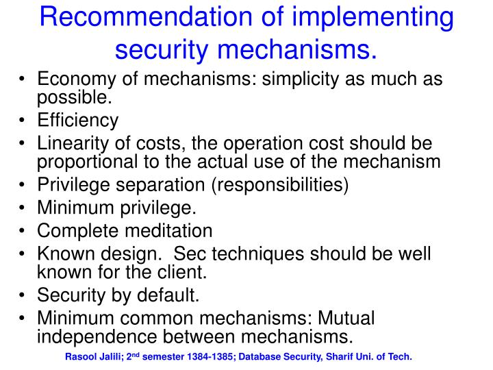 Recommendation of implementing security mechanisms.