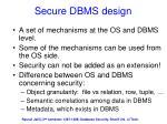 secure dbms design
