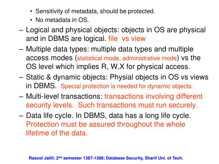 Sensitivity of metadata, should be protected.