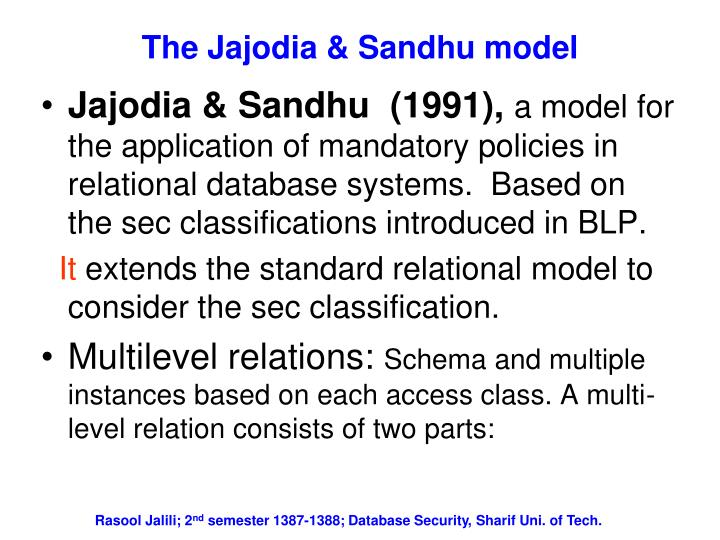 The jajodia sandhu model