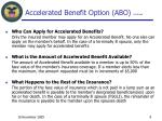 accelerated benefit option abo continued