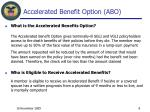 accelerated benefit option abo