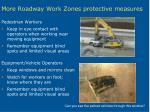 more roadway work zones protective measures