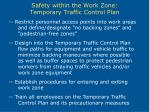 safety within the work zone temporary traffic control plan16