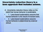 uncertainty reduction theory is a laws approach that includes axioms