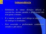 independ ncia