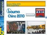 bauma china 2010 new cooperation