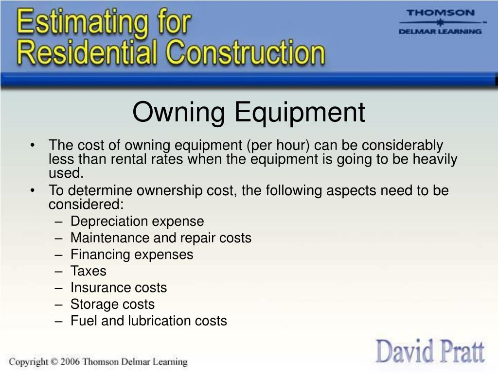 Owning Equipment