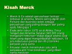 kisah merck