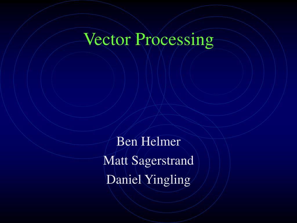 vector processing l.