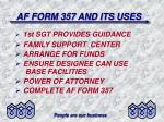 af form 357 and its uses7