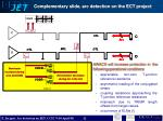 complementary slide arc detection on the ect project