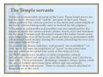 the temple servants32
