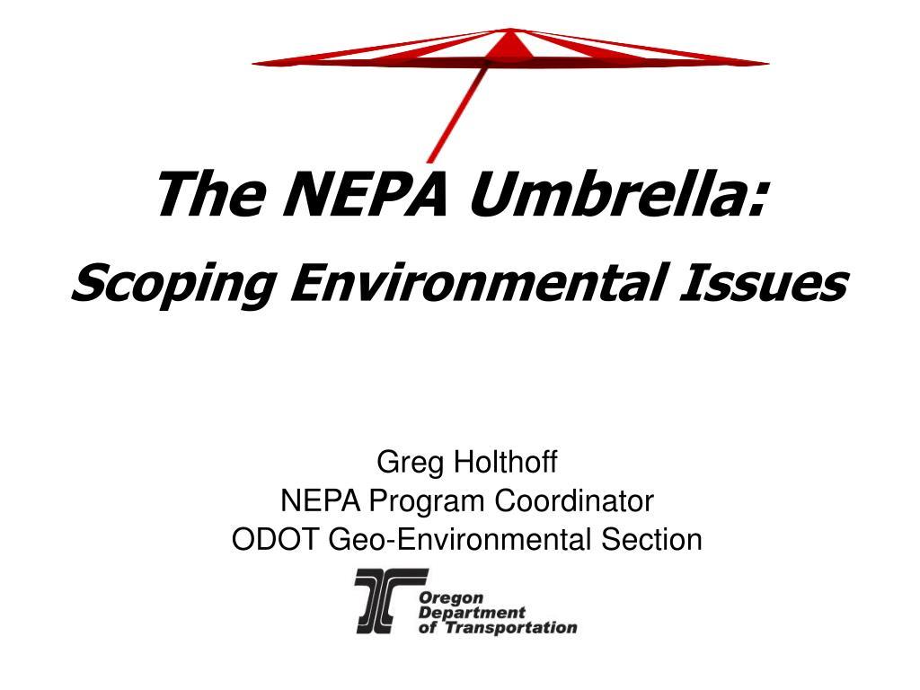 the nepa umbrella scoping environmental issues l.