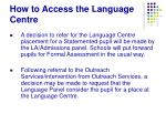 how to access the language centre