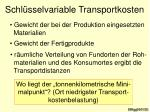 schl sselvariable transportkosten