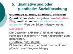 5 qualitative und oder quantitative sozialforschung13