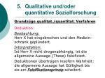 5 qualitative und oder quantitative sozialforschung14