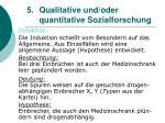 5 qualitative und oder quantitative sozialforschung15
