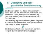 5 qualitative und oder quantitative sozialforschung16