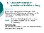 5 qualitative und oder quantitative sozialforschung17