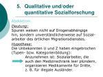 5 qualitative und oder quantitative sozialforschung18