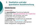 5 qualitative und oder quantitative sozialforschung22
