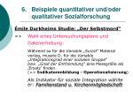 6 beispiele quantitativer und oder qualitativer sozialforschung32