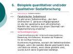 6 beispiele quantitativer und oder qualitativer sozialforschung36