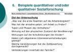 6 beispiele quantitativer und oder qualitativer sozialforschung47