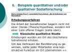 6 beispiele quantitativer und oder qualitativer sozialforschung48