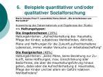 6 beispiele quantitativer und oder qualitativer sozialforschung52