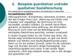 6 beispiele quantitativer und oder qualitativer sozialforschung54
