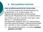 8 das qualitative interview74