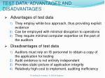 test data advantages and disadvantages