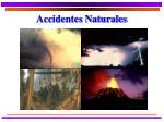 accidentes naturales