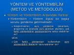 y ntem ve y ntemb l m metod ve metodoloj64