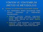 y ntem ve y ntemb l m metod ve metodoloj65